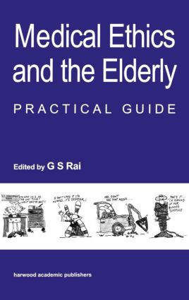 Medical Ethics and the Elderly: practical guide: 1st Edition (Paperback) book cover