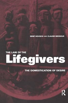The Law of the Lifegivers: The Domestication of Desire, 1st Edition (Hardback) book cover