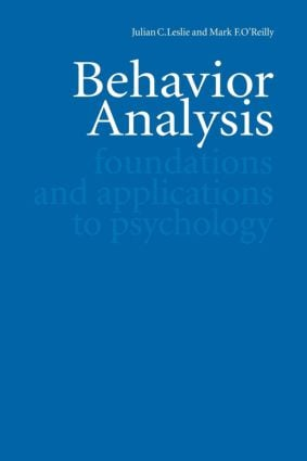 Behavior Analysis: Foundations and Applications to Psychology, 1st Edition (Paperback) book cover
