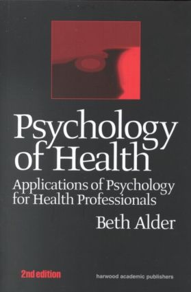 Psychology Of Health Applicati: 1st Edition (Hardback) book cover
