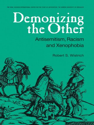 Demonizing the Other: Antisemitism, Racism and Xenophobia book cover