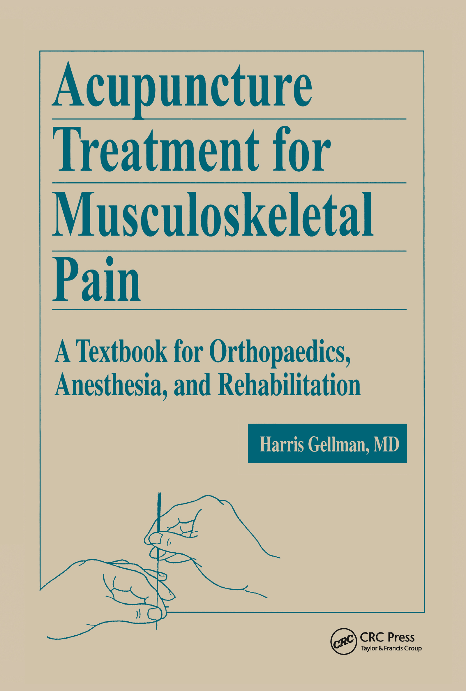 Acupuncture Treatment for Musculoskeletal Pain: A Textbook for Orthopaedics, Anesthesia, and Rehabilitation, 1st Edition (Hardback) book cover
