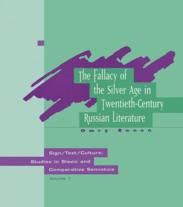 The Fallacy Of The Silver Age: 1st Edition (Hardback) book cover