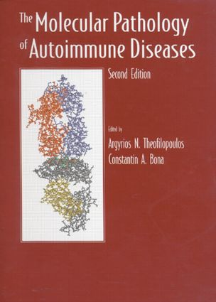 The Molecular Pathology of Autoimmune Diseases: 2nd Edition (Hardback) book cover
