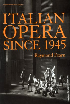 Italian Opera Since 1945 book cover