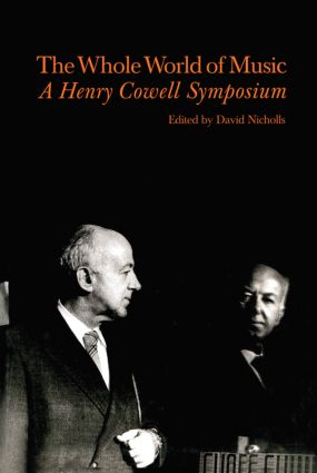 Whole World of Music: A Henry Cowell Symposium book cover