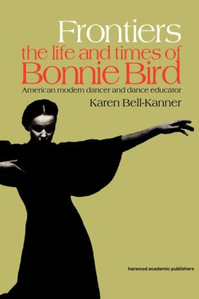 Frontiers: American Modern Dancer and Dance Educator, 1st Edition (Paperback) book cover
