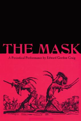 The Mask: A Periodical Performance by Edward Gordon Craig (Paperback) book cover