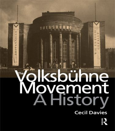 The Volksbuhne Movement: A History (Hardback) book cover