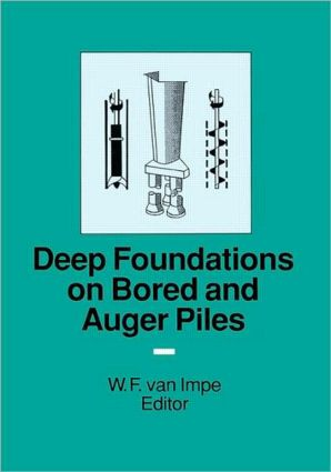 Deep Foundations on Bored and Auger Piles - BAP III: 1st Edition (Hardback) book cover