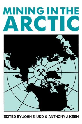 Mining in the Arctic: 1st Edition (Hardback) book cover