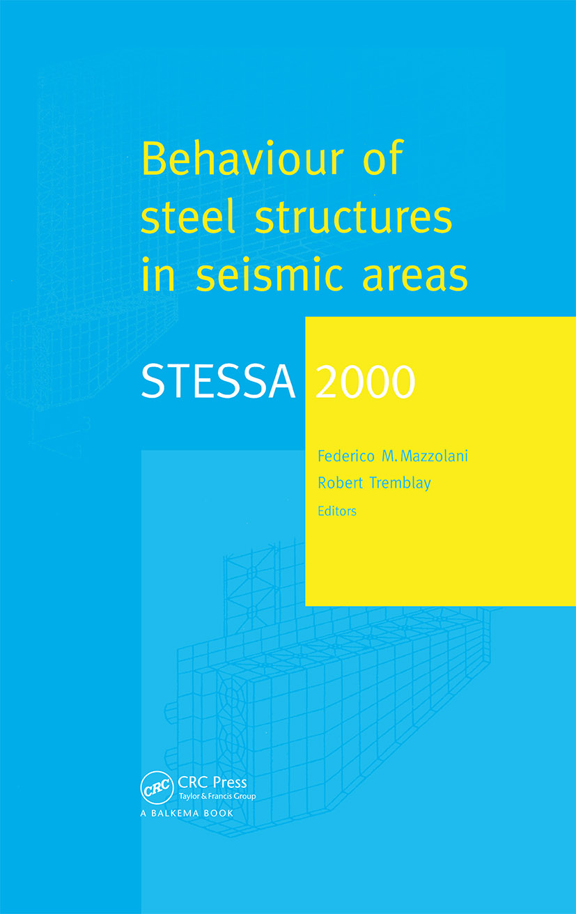 STESSA 2000: Behaviour of Steel Structures in Seismic Areas: Proceedings of the Third International Conference STESSA 2000, Montreal, Canada, 21-24 August 2000, 1st Edition (Hardback) book cover