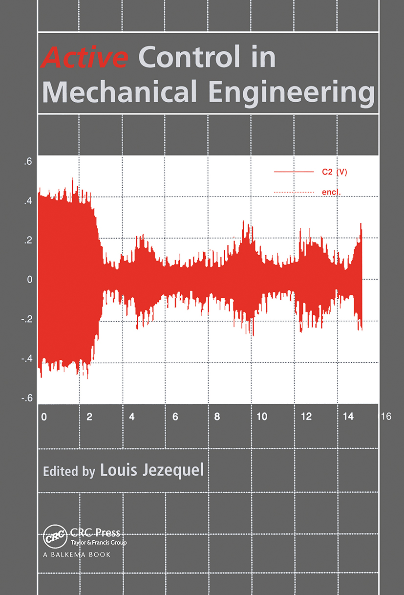 Active Control in Mechanical Engineering: Proceedings of the MV2 Convention on Active Control in Mechanical Engineering, Lyon, France, 22-23 October 1997., 1st Edition (Hardback) book cover