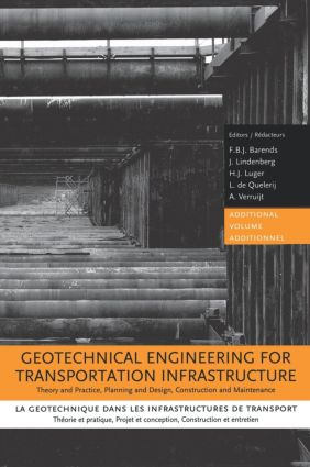 Geotechnical Engineering for Transportation Infrastructure: 1st Edition (Hardback) book cover