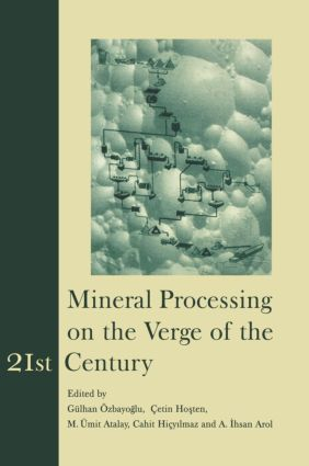Mineral Processing on the Verge of the 21st Century: Proceedings of the 8th International Mineral Processing Symposium, Antalya, Turkey, 16-18 October 2000, 1st Edition (Hardback) book cover