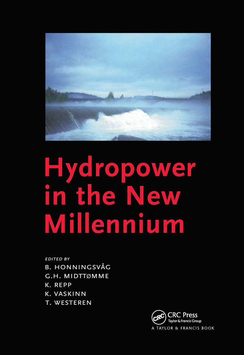 Hydropower in the New Millennium: Proceedings of the 4th International Conference Hydropower, Bergen, Norway, 20-22 June 2001, 1st Edition (Hardback) book cover