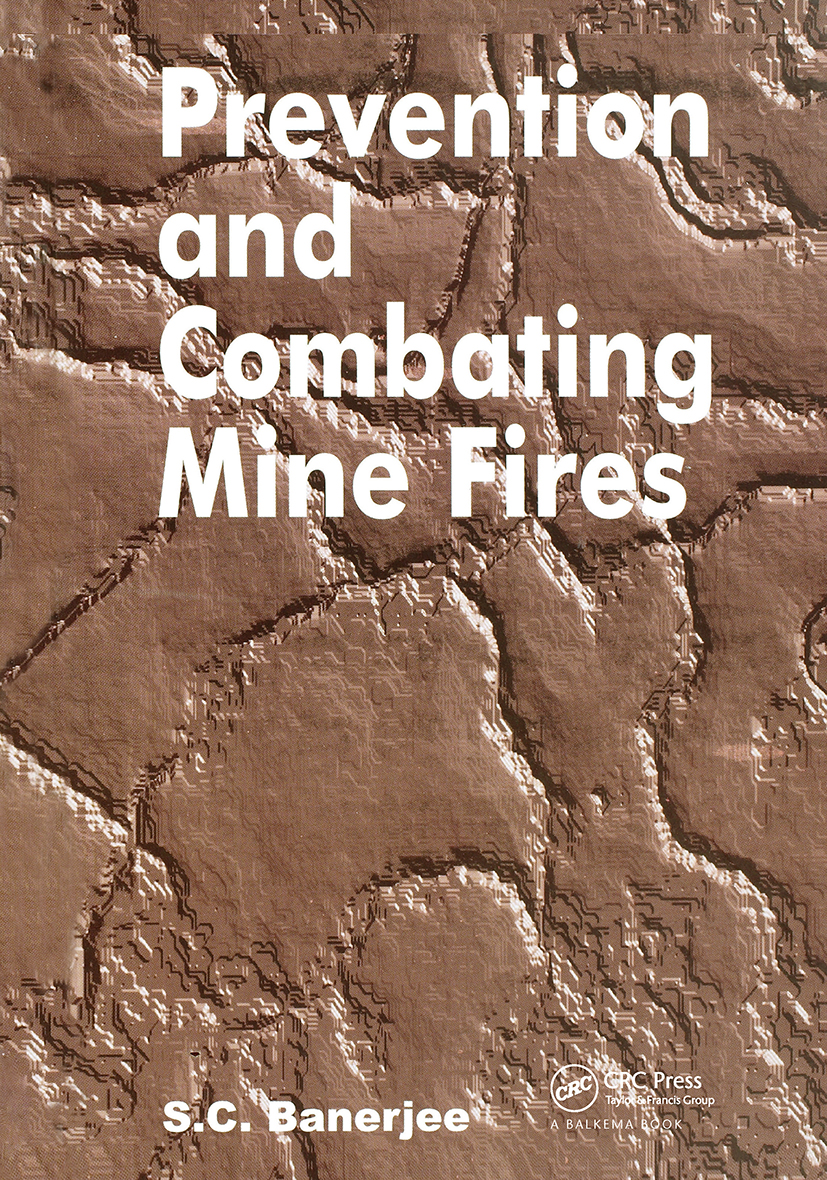 Prevention and Combating Mine Fires: 1st Edition (Hardback) book cover