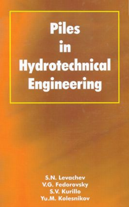 Piles in Hydrotechnical Engineering: 1st Edition (Hardback) book cover