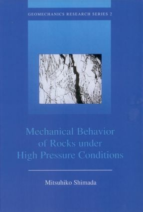Mechanical Behaviour of Rocks Under High Pressure Conditions book cover