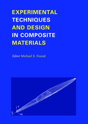 Experimental Techniques and Design in Composite Materials: Proceedings of the 4h Seminar, Sheffield, 1-2 September 1998, 1st Edition (Hardback) book cover