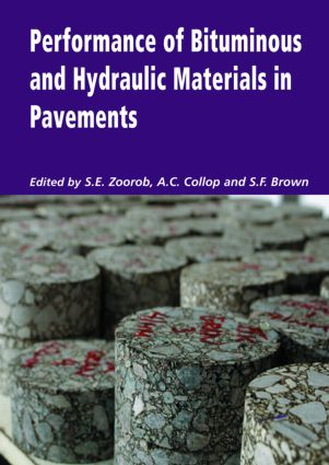 Performance of Bituminous and Hydraulic Materials in Pavements: Proceedings of the Fourth European Symposium, Bitmat4, Nottingham, UK, 11-12 April 2002, 1st Edition (Hardback) book cover