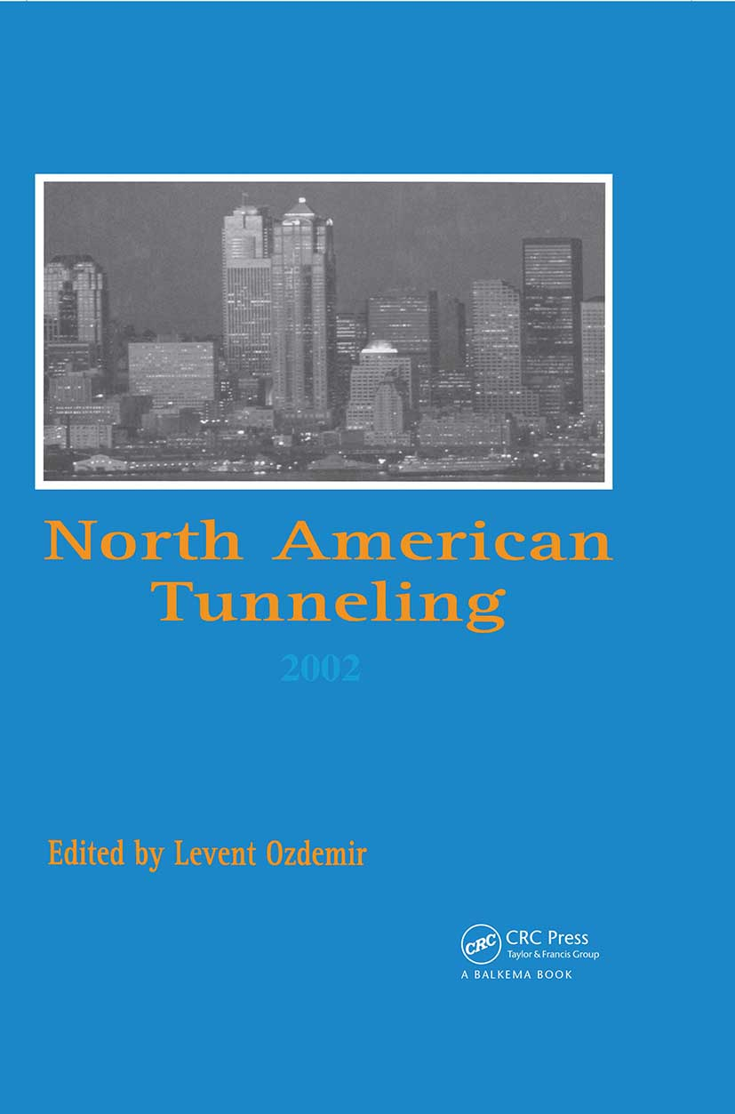 North American Tunneling 2002: Proceedings of the NAT Conference, Seattle, 18-22 May 2002, 1st Edition (Hardback) book cover