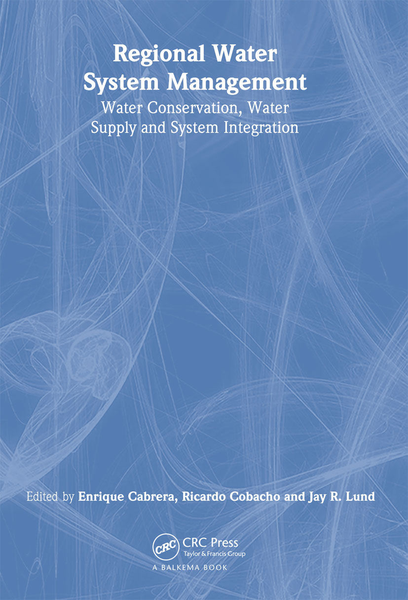 Regional Water System Management: Water Conservation, Water Supply and System Integration, 1st Edition (Hardback) book cover