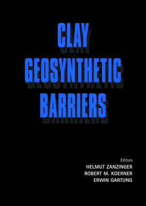 Clay Geosynthetic Barriers: 1st Edition (Hardback) book cover