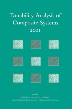 Durability Analysis of Composite Systems 2001: Proceedings of the 5th International Conference , DURACOSYS 2001, tokyo, 6-9 November 2001, 1st Edition (Hardback) book cover