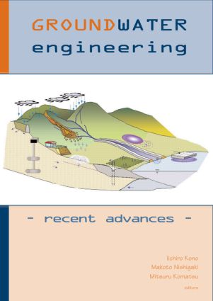 Groundwater Engineering - Recent Advances: Proceedings of the International Symposium, Okayama, Japan, May 2003, 1st Edition (Hardback) book cover