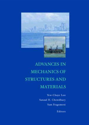 Advances in Mechanics of Structures and Materials: Proceedings of the 17th Australasian Conference (ACMSM17), Queensland, Australia, 12-14 June 2002, 1st Edition (Hardback) book cover