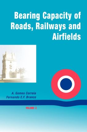 Bearing Capacity Of Roads: 1st Edition (Hardback) book cover