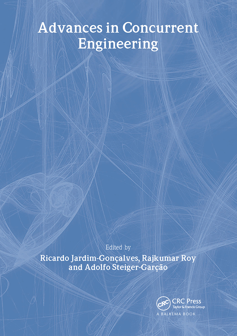 Advances in Concurrent Engineering: Proceedings of the 9th ISPE International Conference on Concurrent Engineering, Cranfield, UK, 27-31 July 2002, 1st Edition (Hardback) book cover