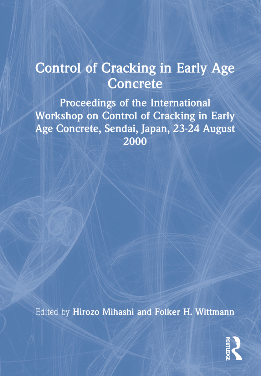 Control of Cracking in Early Age Concrete: Proceedings of the International Workshop on Control of Cracking in Early Age Concrete, Sendai, Japan, 23-24 August 2000, 1st Edition (Hardback) book cover
