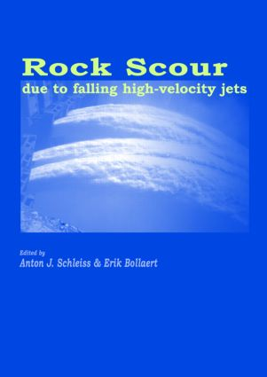 Rock Scour Due to Falling High-Velocity Jets: 1st Edition (Hardback) book cover