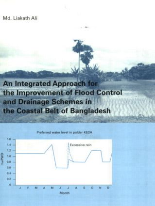 An Integrated Approach for the Improvement of Flood Control and Drainage Schemes in the Coastal Belt of Bangladesh: 1st Edition (Paperback) book cover