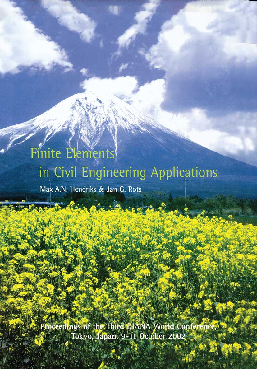 Finite Elements in Civil Engineering Applications: Proceedings of the Third Diana World Conference, Tokyo, Japan, 9-11 October 2002, 1st Edition (Hardback) book cover