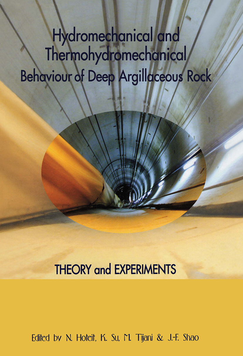 Hydromechanical and Thermohydromechanical Behaviour of Deep Argillaceous Rock : Theory and Experiments: 1st Edition (Hardback) book cover