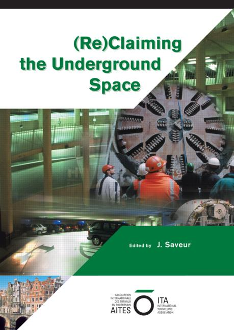 Reclaiming the Underground Space (2 Volume Set): Proceedings of the ITA World Tunneling Congress, Amsterdam 2003., 1st Edition (Hardback) book cover