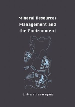 Mineral Resources Management and the Environment: 1st Edition (Hardback) book cover