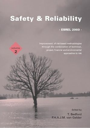 Safety and Reliability: Proceedings of the ESREL 2003 Conference, Maastricht, the Netherlands, 15-18 June 2003, 1st Edition (Hardback) book cover