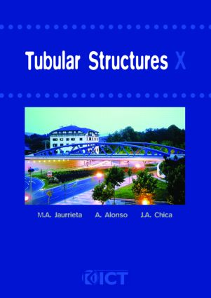 Tubular Structures X: Proceedings of the 10th International Symposium, Madrid, Spain, 18-20 September 2003, 1st Edition (Hardback) book cover