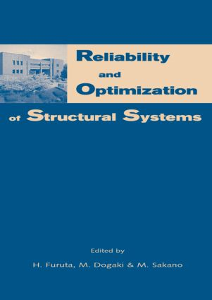 Reliability and Optimization of Structural Systems: Proceedings of the 10th IFIP WG7.5 Working Conference, Osaka, Japan, 25-27 March 2002, 1st Edition (Hardback) book cover