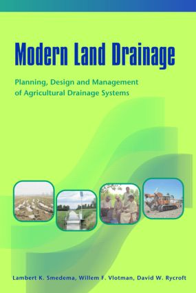 Modern Land Drainage: Planning, Design and Management of Agricultural Drainage Systems, 1st Edition (Hardback) book cover