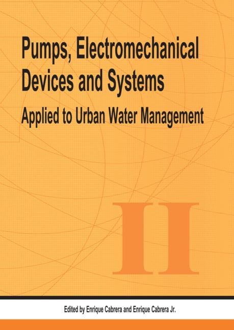 Pumps, Electromechanical Devices and Systems: Proceedings of the International Conference, Valencia, Spain, 22-25 April 2003, 1st Edition (Hardback) book cover