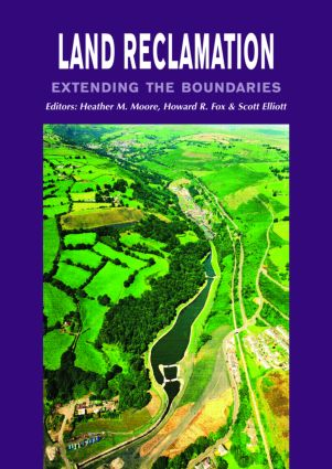 Land Reclamation - Extending Boundaries: Proceedings of the 7th International Conference, Runcorn, UK, 13-16 May 2003, 1st Edition (Hardback) book cover