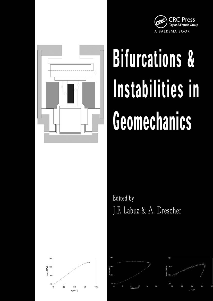 Bifurcations and Instabilities in Geomechanics: Proceedings of the International Workshop, IWBI 2002, Minneapolis, Minnesota, 2-5 June 2002, 1st Edition (Hardback) book cover
