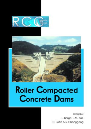 RCC Dams - Roller Compacted Concrete Dams: Proceedings of the IV International Symposium on Roller Compacted Concrete Dams, Madrid, Spain, 17-19 November 2003- 2 Vol set, 1st Edition (e-Book) book cover