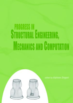 Progress in Structural Engineering, Mechanics and Computation: Proceedings of the Second International Conference on Structural Engineering, Mechanics and Computation, Cape Town, South Africa, 5-7 July 2004, 1st Edition (Hardback) book cover
