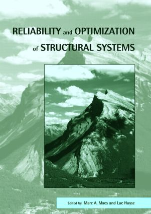 Reliability and Optimization of Structural Systems: Proceedings of the 11th IFIP WG7.5 Working Conference, Banff, Canada, 2-5 November 2003, 1st Edition (Hardback) book cover